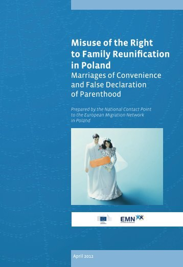 Misuse of the Right to Family Reunification in Poland