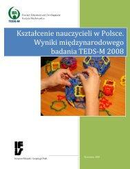 raport z badania TEDS-M - Instytut Filozofii i Socjologii PAN