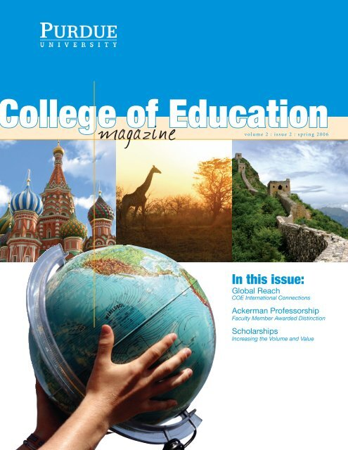In this issue: - College of Education - Purdue University