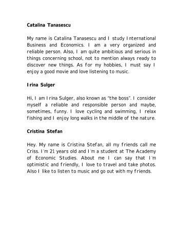 Catalina Tanasescu My name is Catalina Tanasescu and I study ...