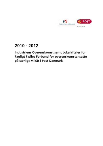 Industriens Overenskomst samt Lokalaftaler for Fagligt ... - 3F-Post