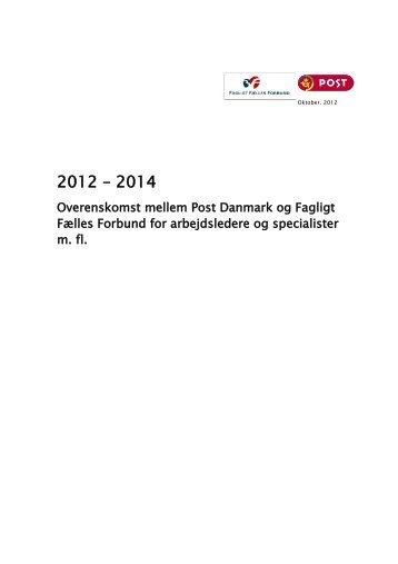 Post Danmark: Overenskomst Ver. 1.0 - 3F