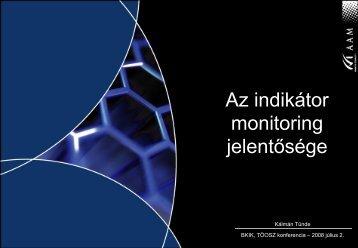 Az indikátor monitoring jelentősége