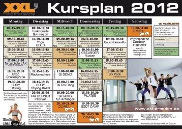 Kursplan 2012 Montag Dienstag Mittwoch Donnerstag Freitag - XXL