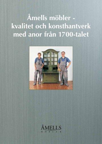 Åmells möbler - kvalitet och konsthantverk med anor från 1700-talet