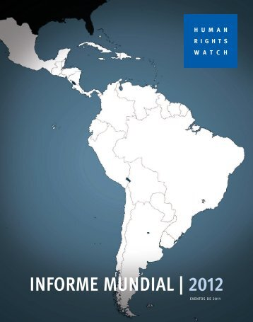 Informe Mundial 2012 - Human Rights Watch