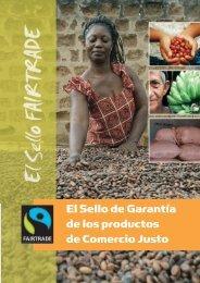 El Sello de Garantía de los productos de Comercio Justo