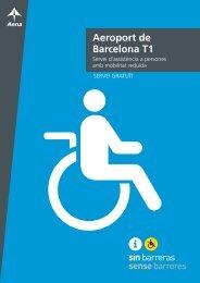 Aeroport de Barcelona T1. Servei d'assistència ... - Aena Aeropuertos