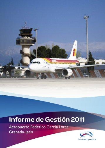 Informe de gestión anual 2011. - Aena Aeropuertos