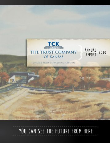 2010 Yearly Update - The Trust Company of Kansas
