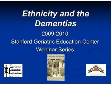 Ethnicity and the Dementias - Geriatrics