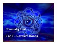 Chemistry Unit 6 or 8 – Covalent Bonds