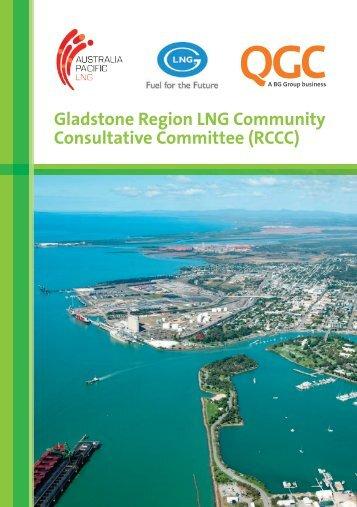 Gladstone Region LNG Community Consultative Committee ... - QGC