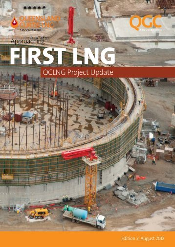 QCLNG Project update newsletter Edition 2, August 2012 - QGC