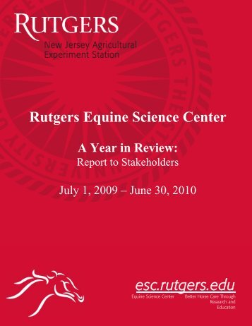 2010 Report - Rutgers Equine Science Center - Rutgers, The State ...