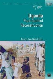 Uganda - Post-Conflict Reconstruction - World Bank
