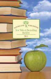 New Titles & Bestselling Backlist - Woodland Publishing