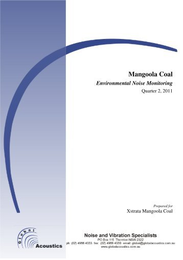 Quarter 2, 2011 noise monitoring report - Xstrata Coal Mangoola