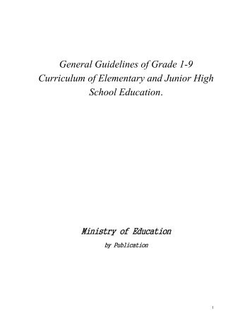 General Guidelines of Grade 1-9 Curriculum of Elementary and ...