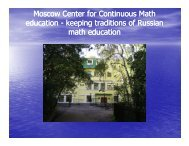 Moscow Center for Continuous Math education education - keeping ...