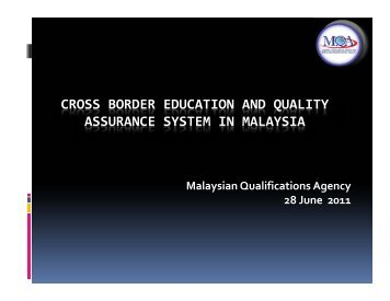 Cross Border Education and Quality Assurance System in Malaysia