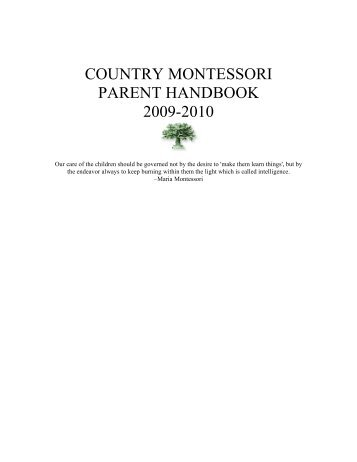 COUNTRY MONTESSORI PARENT HANDBOOK 2009-2010