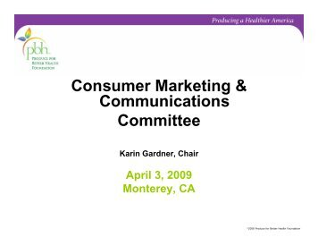 Consumer Marketing & Communications Committee - Produce for ...