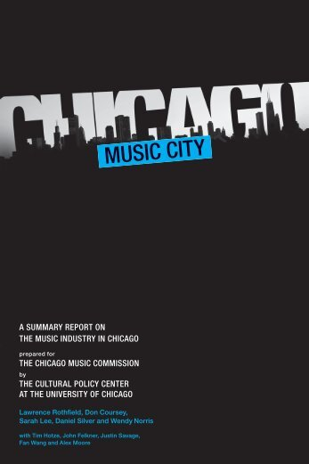 A SUMMARY REPORT ON THE MUSIC INDUSTRY IN CHICAGO ...