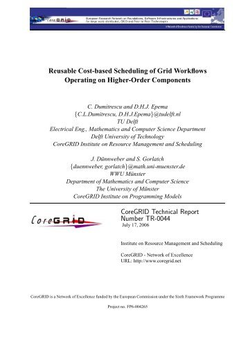 Reusable Cost-based Scheduling of Grid Workflows Operating on ...
