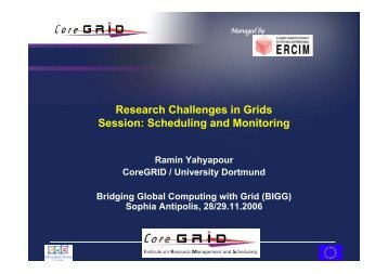 session 3_yahyapour.pdf - CoreGRID Network of Excellence