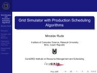 Grid Simulator with Production Scheduling Algorithms - CoreGRID ...