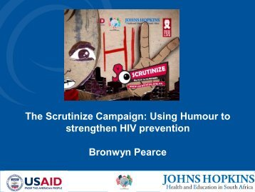 The Scrutinize Campaign: Using Humour to strengthen HIV prevention