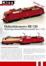 Elektrolokomotive BR 120 - Kiss Modellbahnen