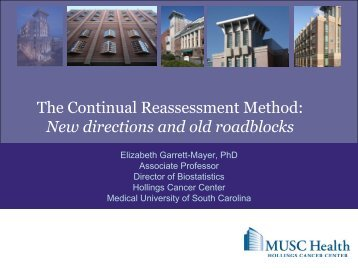 The Continual Reassessment Method - Medical University of South ...