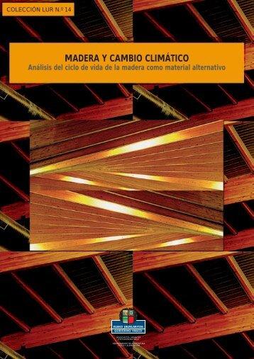 MADERA Y CAMBIO CLIMÁTICO - Nasdap.ejgv.euskadi.net