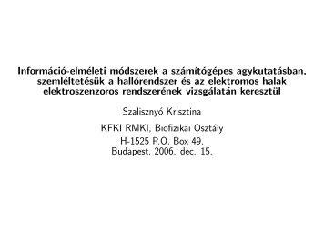 Információ-elméleti módszerek a szám´ıtógépes ... - cneuro - Kfki