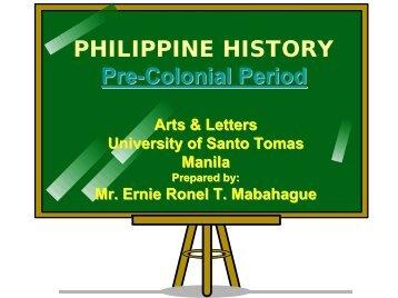 PHILIPPINE HISTORY Pre-Colonial Period - Philippine Culture ...