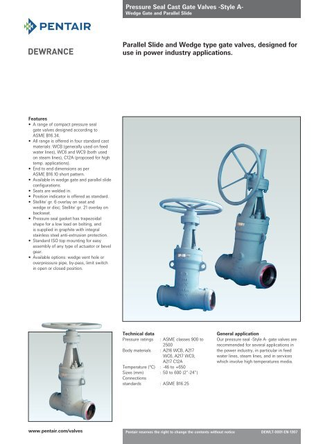 Parallel Slide and Wedge type gate valves, designed for use