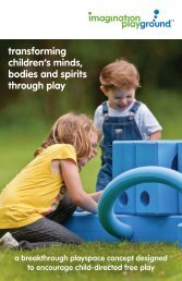 transforming children's minds, bodies and spirits through play