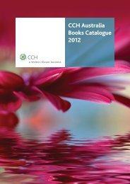 CCH Australia Books Catalogue 2012 - CCH New Zealand