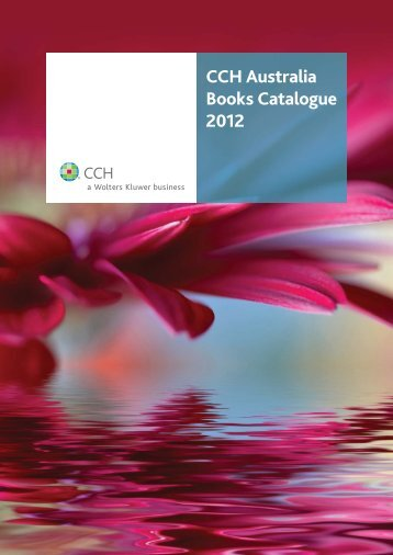 CCH Australia Books Catalogue 2012 - CCH New Zealand