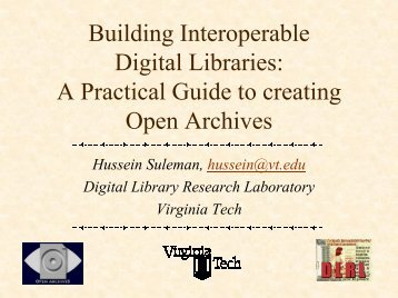 A Practical Guide to creating Open Archives - Digital Library ...
