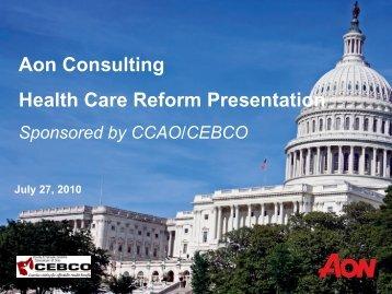 CCAO/CEBCO Health Care Reform Presentation
