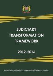 judiciary transformation framework 2012-2016 - The Judiciary