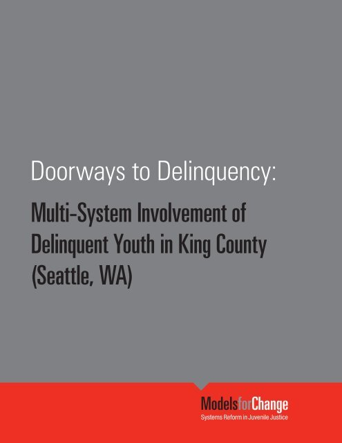 Doorways to Delinquency - National Council of Juvenile and Family ...