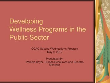 Developing Wellness Programs in the Public Sector - County ...