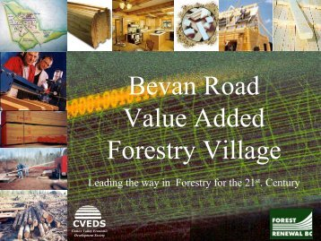 Bevan Road Value Added Forestry Village - Invest Comox Valley