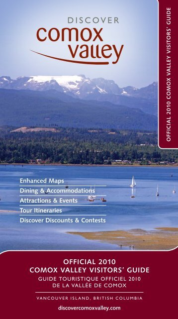 OFFICIAL 2010 COMOX VALLEY VISITORS' GUIDE - Invest Comox ...
