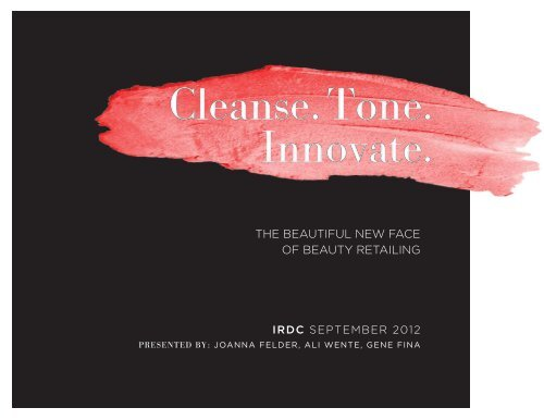 Cleanse. Tone. Innovate: The Beautiful New Face of HBA ... - IRDC