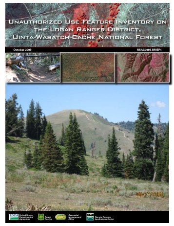 Unauthorized Use Feature Inventory on the Logan Ranger District ...